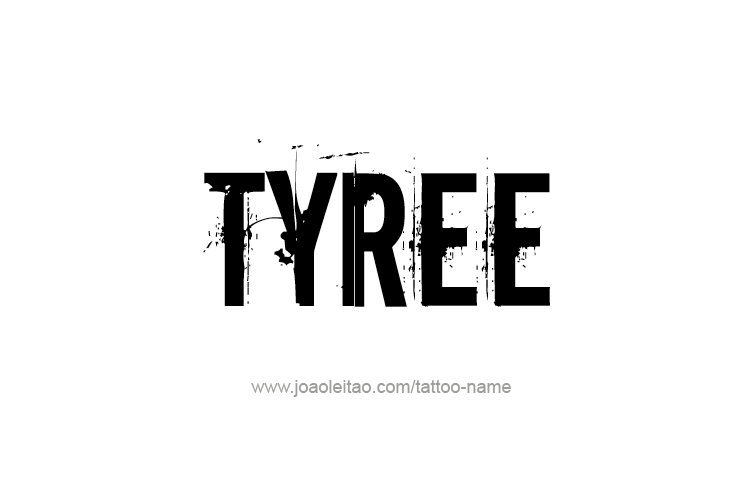 Tattoo Design  Name Tyree