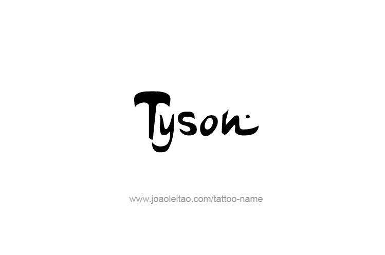 Tattoo Design  Name Tyson