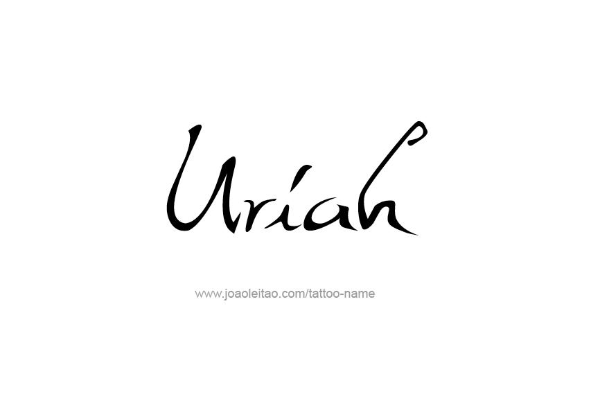 Tattoo Design  Name Uriah