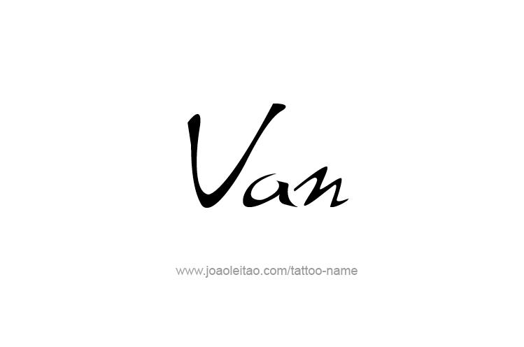 Tattoo Design  Name Van