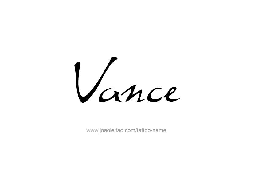 Tattoo Design  Name Vance