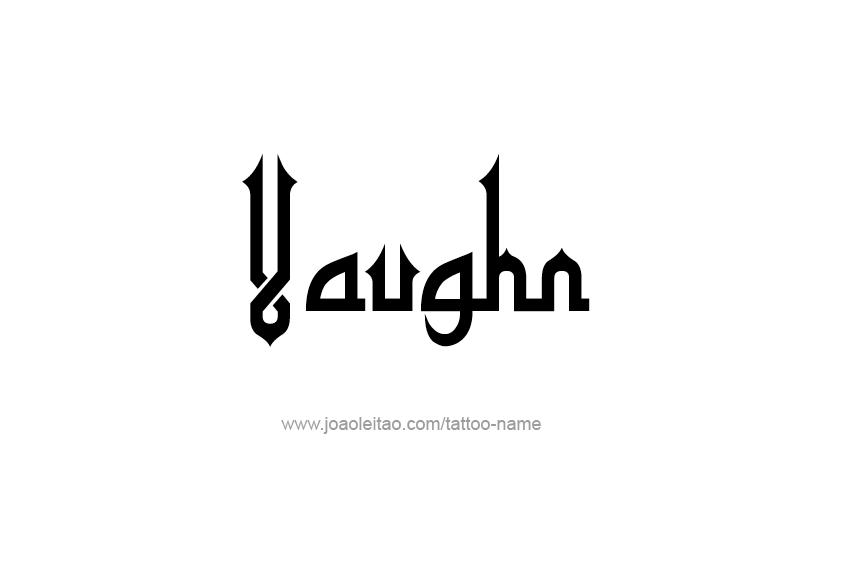 Tattoo Design  Name Vaughn