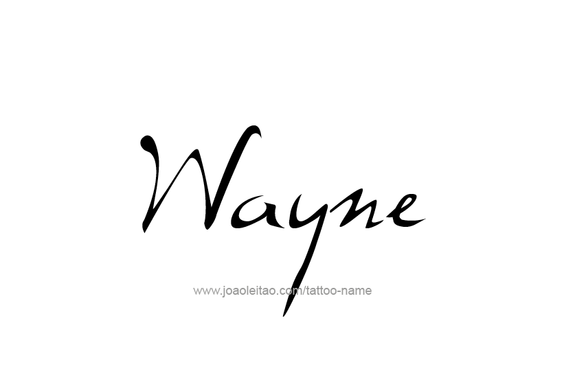 Tattoo Design  Name Wayne