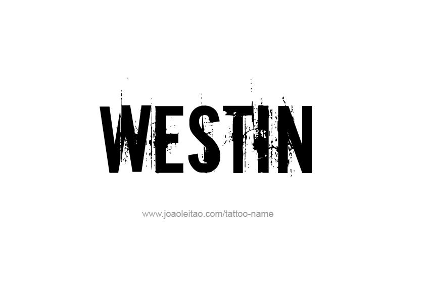 Tattoo Design  Name Westin