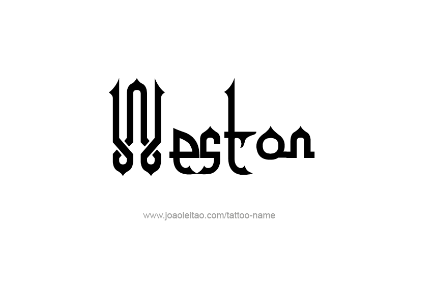 Tattoo Design  Name Weston