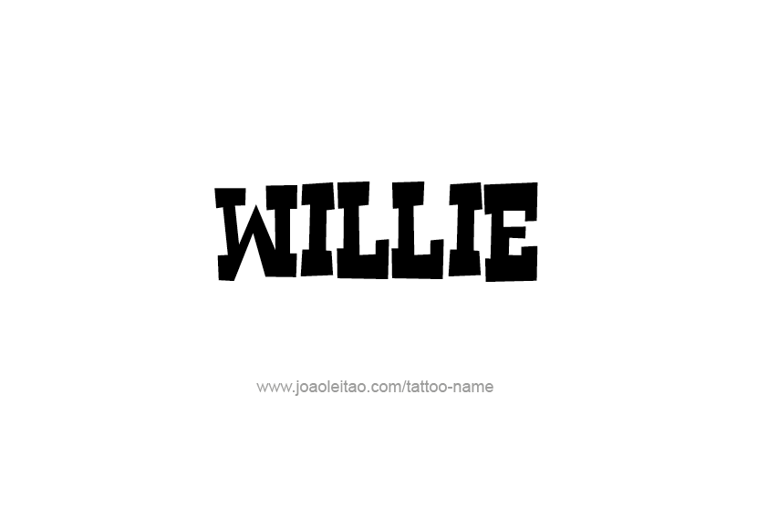 Tattoo Design  Name Willie