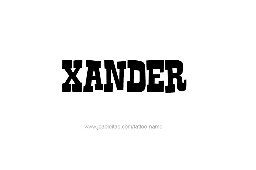 Tattoo Design  Name Xander
