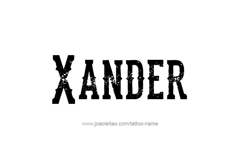 Tattoo Design  Name Xander