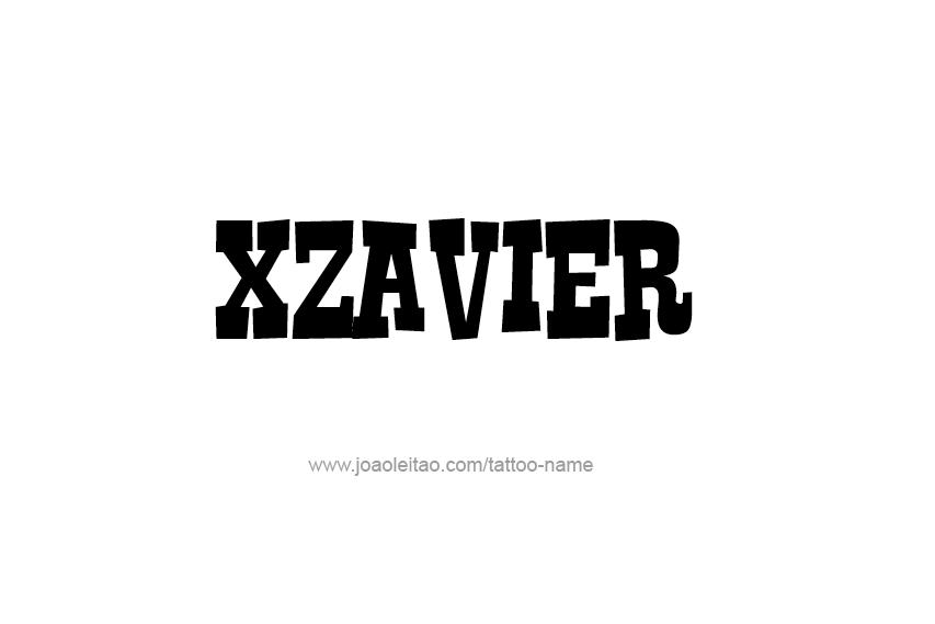 Tattoo Design  Name Xzavier
