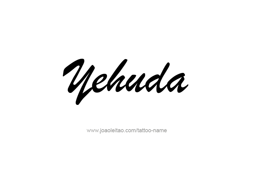 Tattoo Design  Name Yehuda