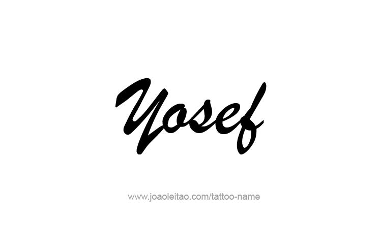Tattoo Design  Name Yosef