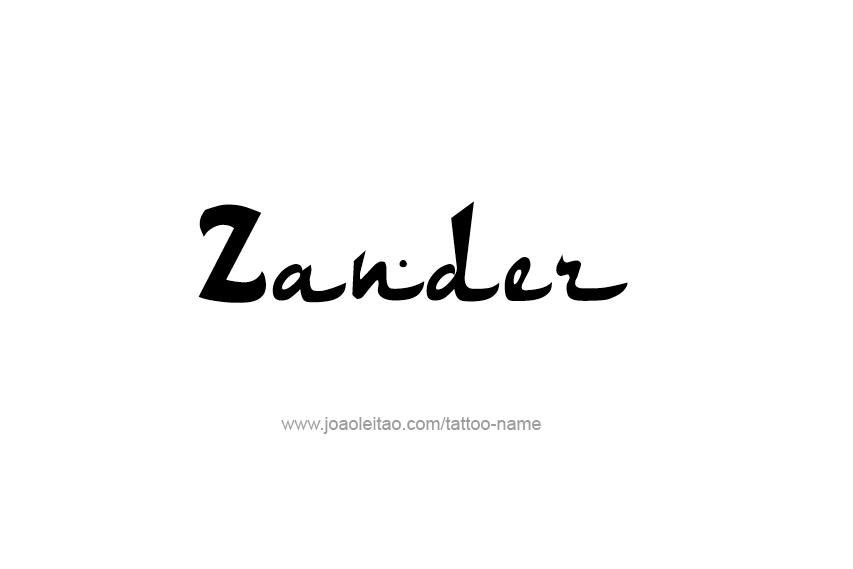 Tattoo Design  Name Zander