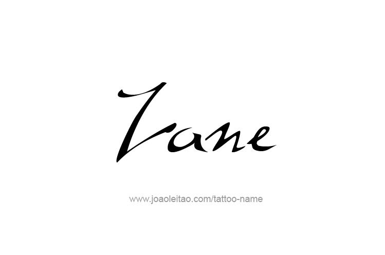 Tattoo Design  Name Zane