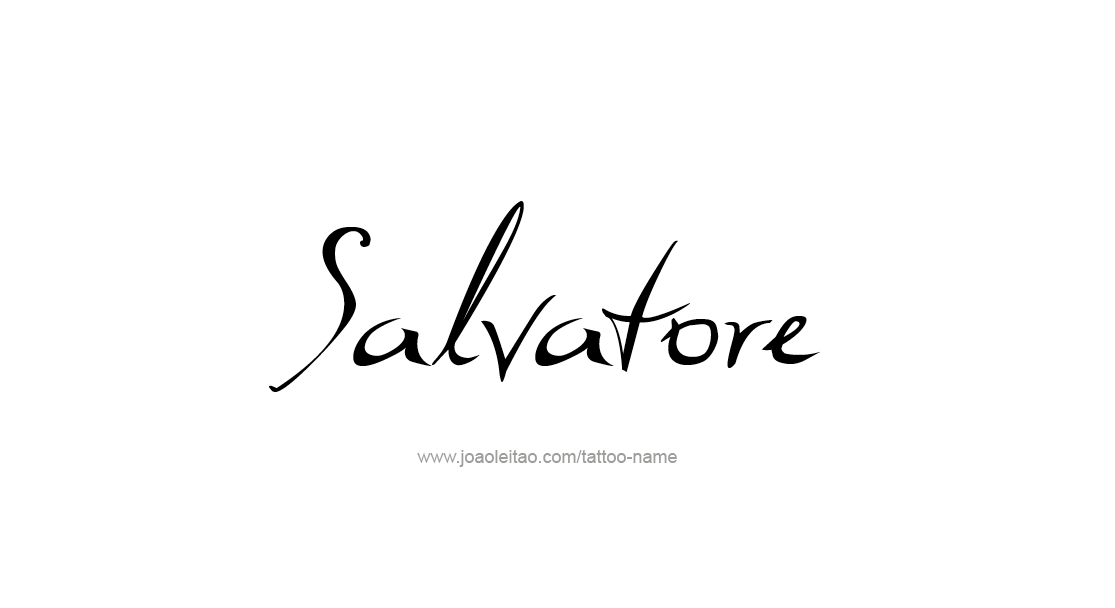 Tattoo Design  Name Salvatore