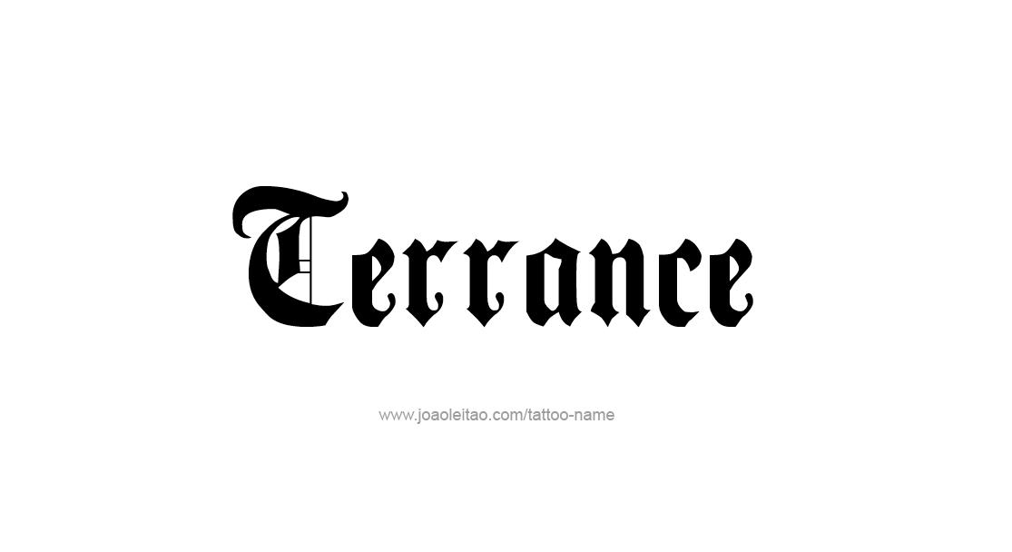 Tattoo Design  Name Terrance