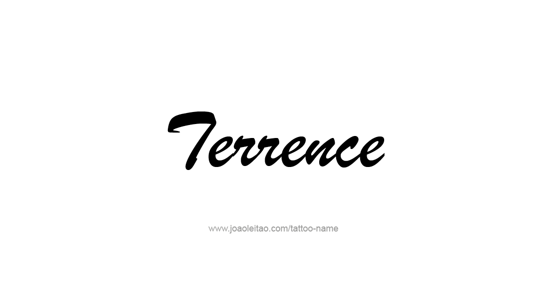Tattoo Design  Name Terrence