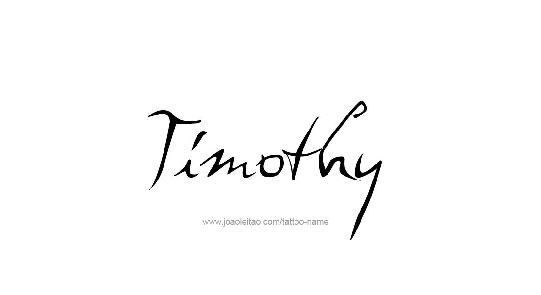 Tattoo Design  Name Timothy