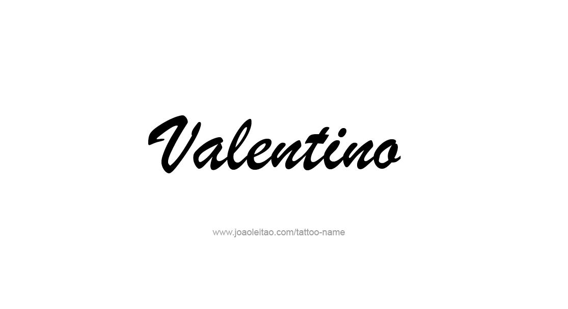 Tattoo Design  Name Valentino