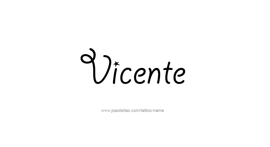 Tattoo Design  Name Vicente