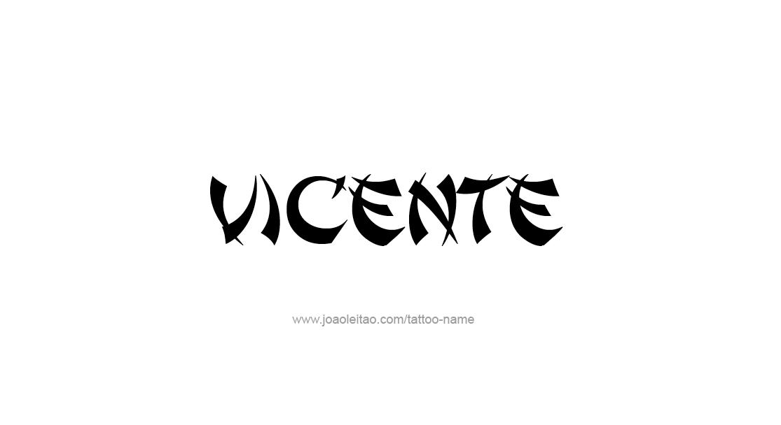 Tattoo Design  Name Vicente