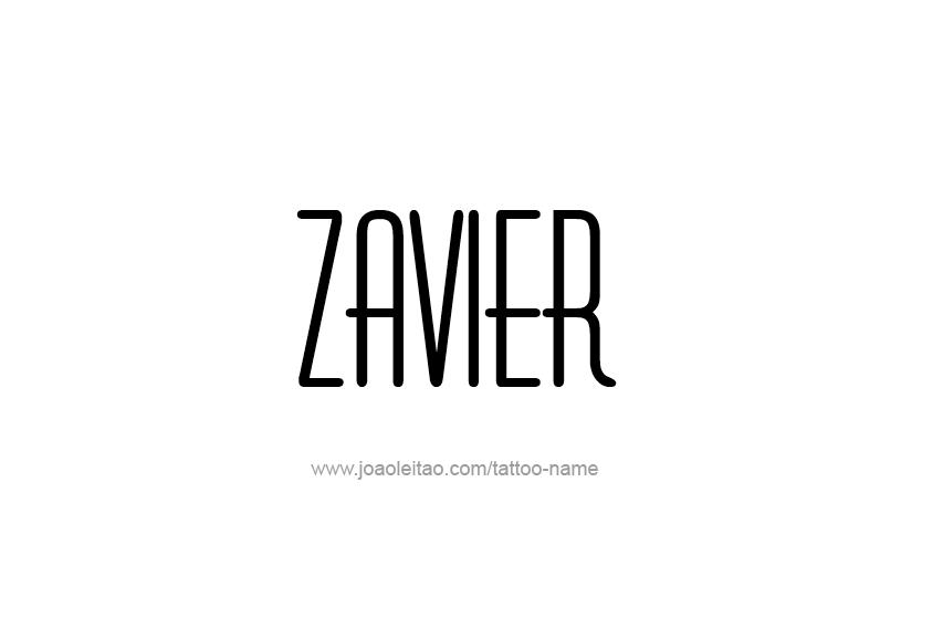 Tattoo Design  Name Zavier