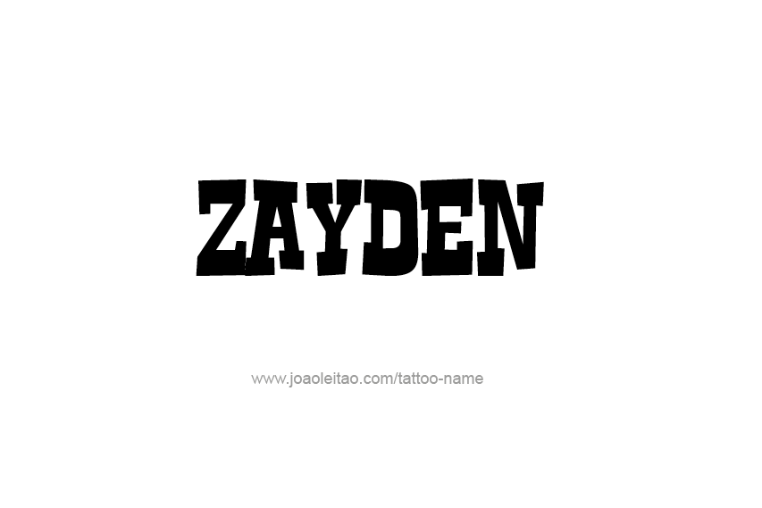 Tattoo Design  Name Zayden