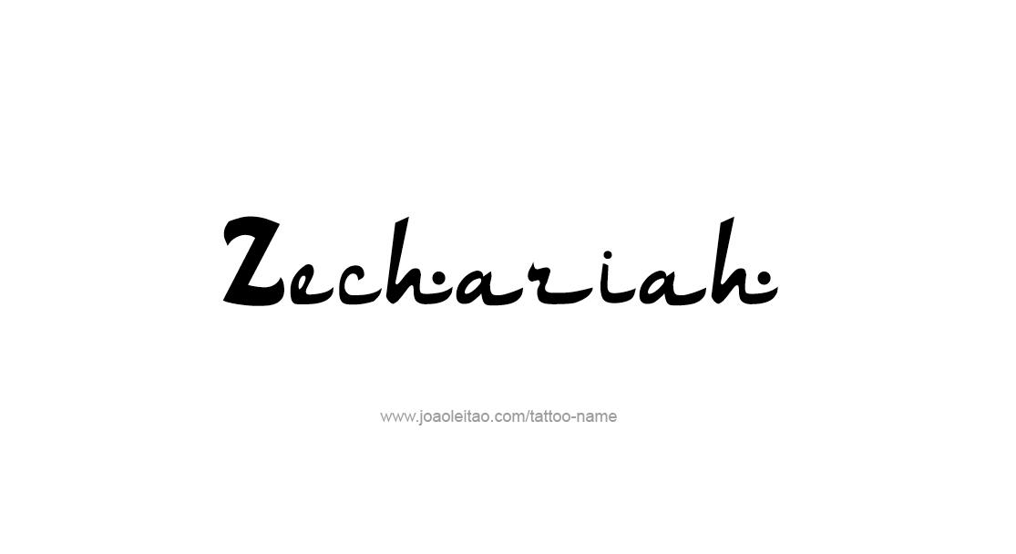 Tattoo Design  Name Zechariah