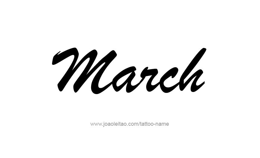 Tattoo Design Name March