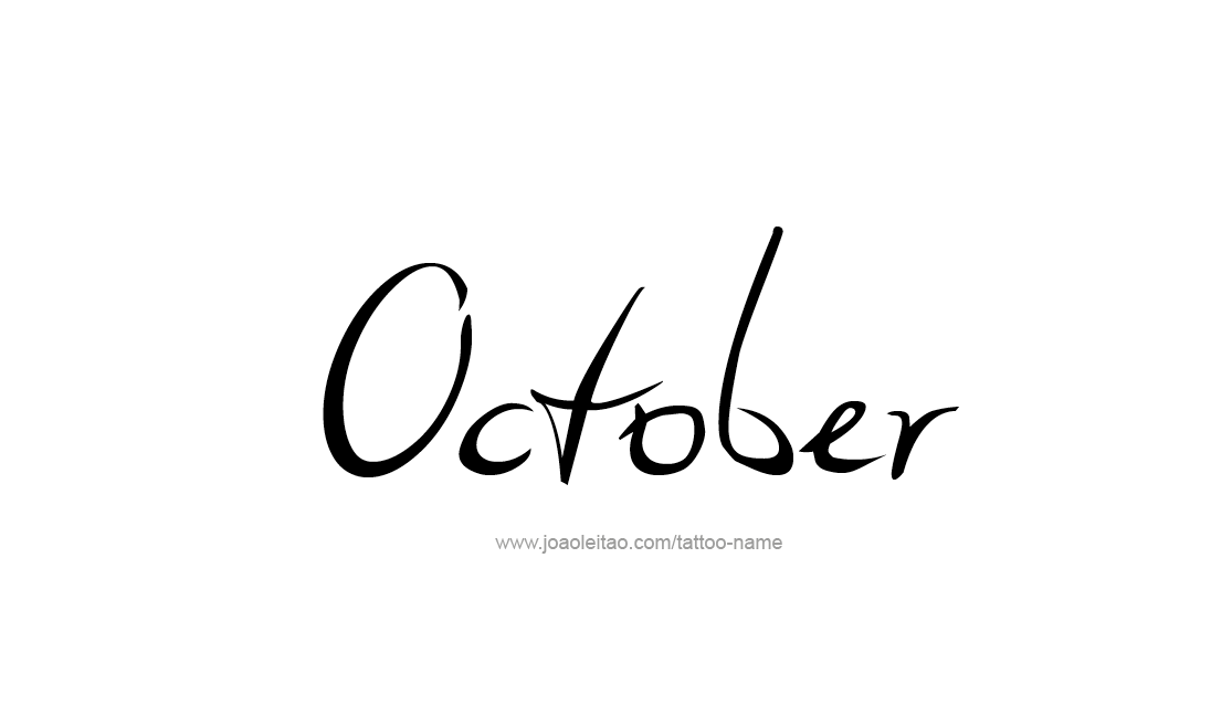 October Month Name Tattoo Designs - Tattoos with Names