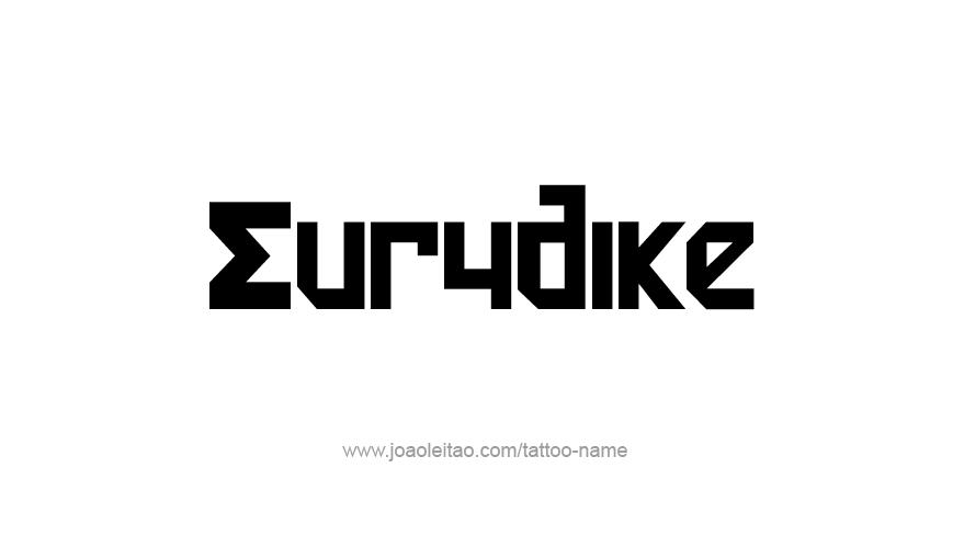 Tattoo Design Mythology Name Eurydike