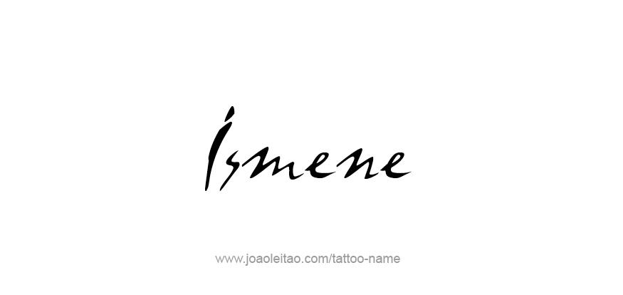 Tattoo Design Mythology Name Ismene