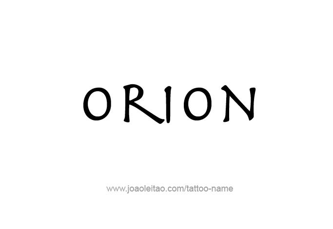 Tattoo Design Mythology Name Orion