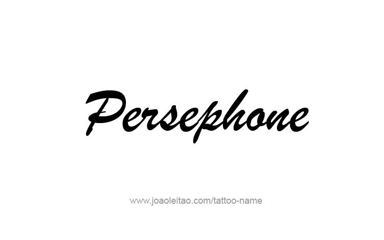 Tattoo Design Mythology Name Persephone