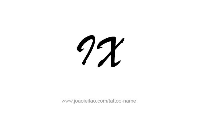 Tattoo Design Roman Numeral IX (9)