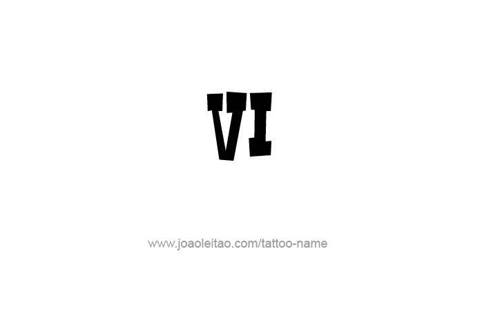 Tattoo Design Roman Numeral VI (6)