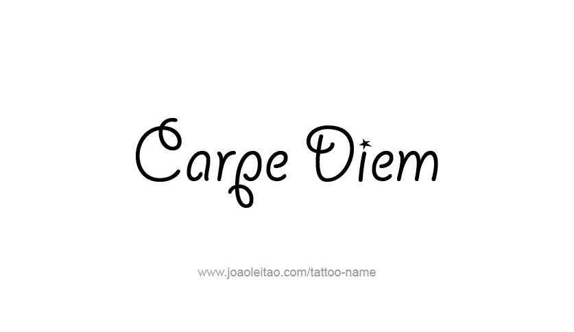 Carpe Diem تصاميم عبارات الوشم صفحة 2 من 5 الوشم مع أسماء