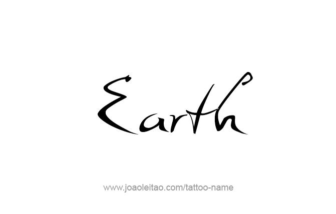 Tattoo Design Planet Name Earth