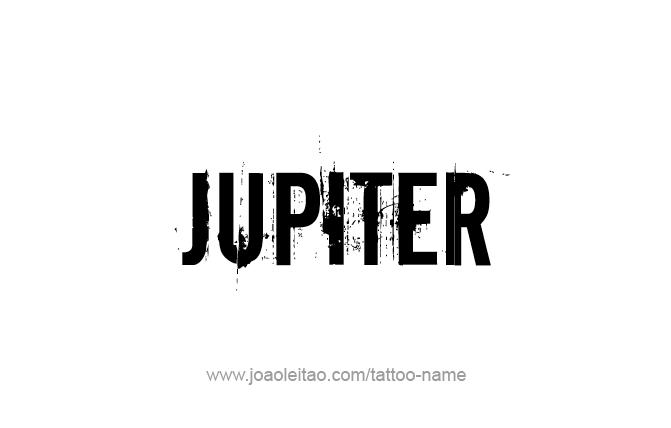 Tattoo Design Planet Name Jupiter