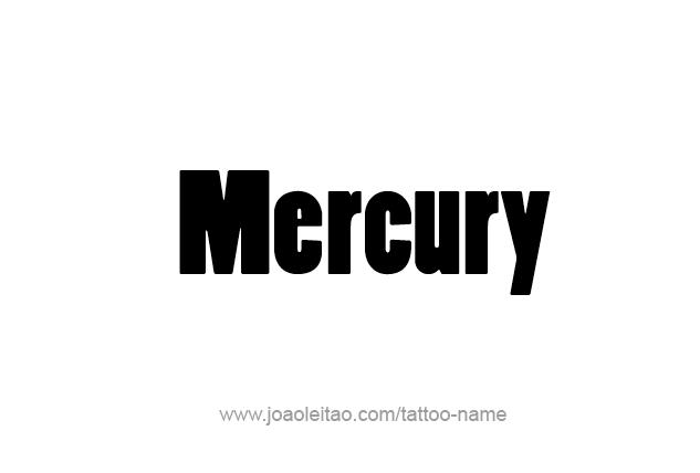 Tattoo Design Planet Name Mercury