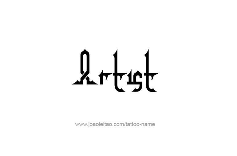 Tattoo Design Profession Name Artist