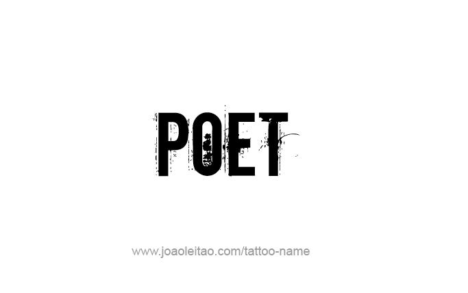 Tattoo Design Profession Name Poet