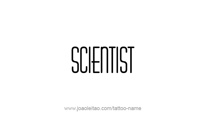 Tattoo Design Profession Name Scientist