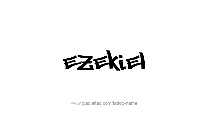 Tattoo Design Prophet Name Ezekiel