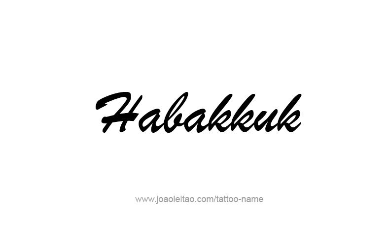 Tattoo Design Prophet Name Habakkuk