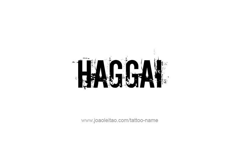 Tattoo Design Prophet Name Haggai