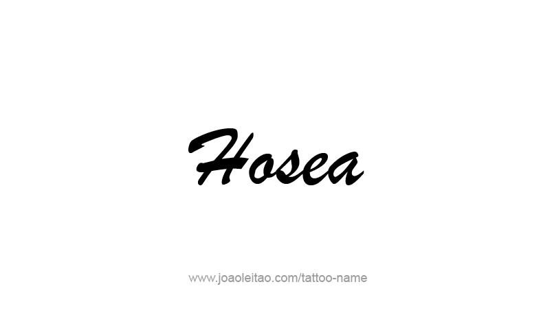 Tattoo Design Prophet Name Hosea