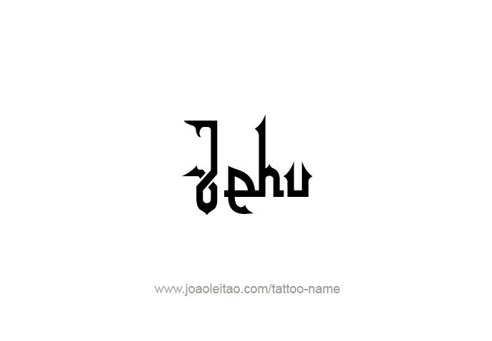 Tattoo Design Prophet Name Jehu