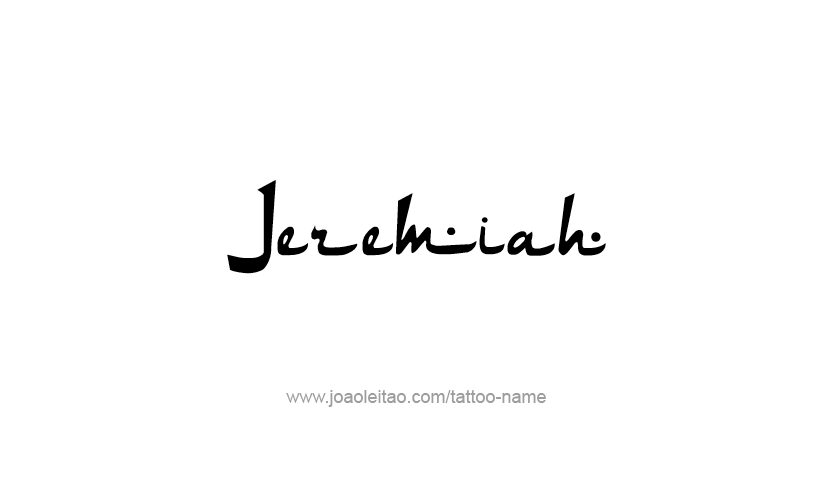 Jeremiah Prophet Name Tattoo Designs Tattoos With Names