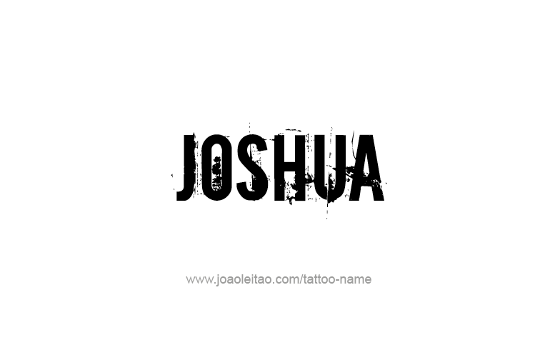 Tattoo Design Prophet Name Joshua