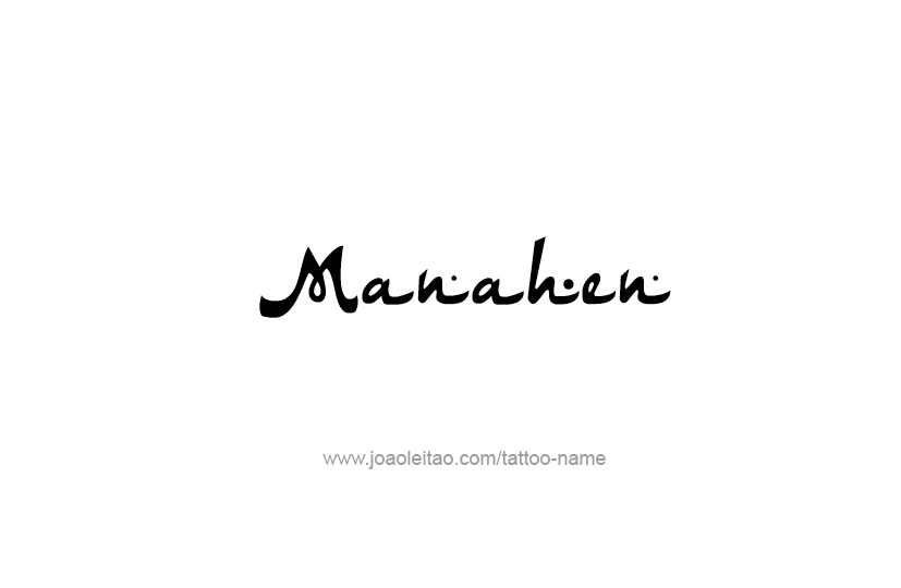 Tattoo Design Prophet Name Manahen